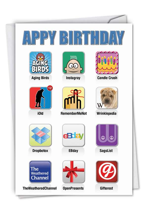 Appy Birthday: Hilarious Birthday Greeting Card