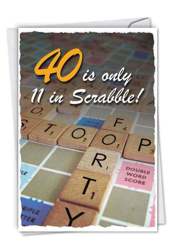 40 in Scrabble: Funny Birthday Greeting Card