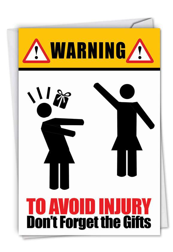 To Avoid Injury: Humorous Birthday Paper Greeting Card