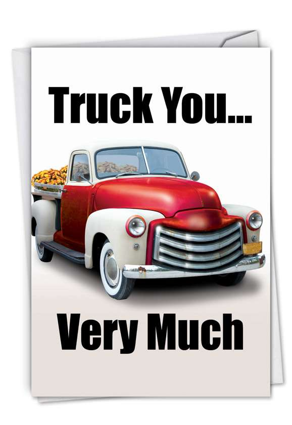 Truck You Very Much: Humorous Thank You Paper Greeting Card