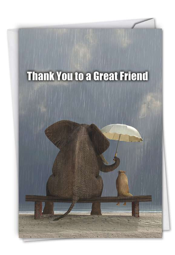 Thank You to a Great Friend: Hilarious Thank You Greeting Card