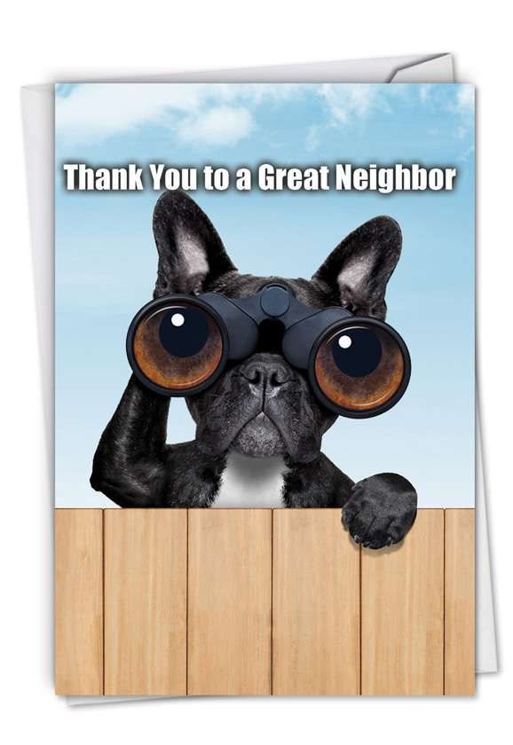 Thank You to a Great Neighbor: Hysterical Thank You Paper Greeting Card