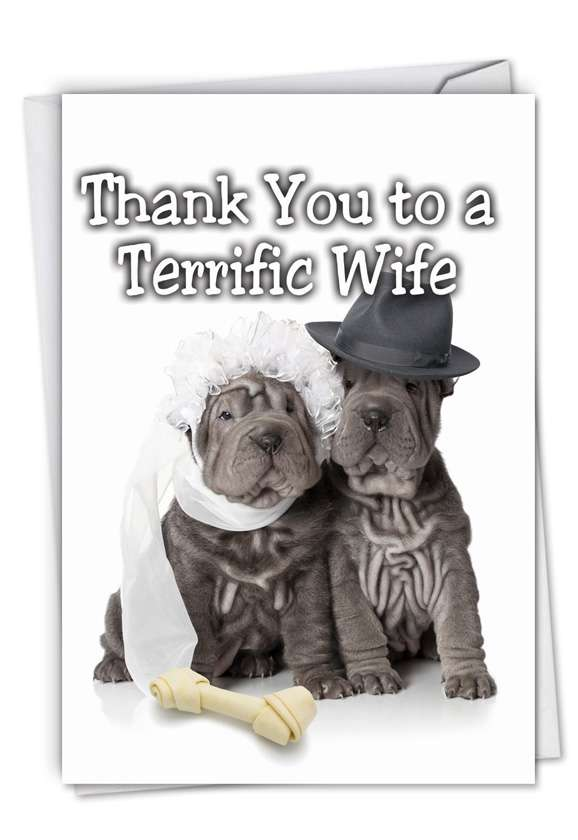 Thank You to a Terrific Wife: Hysterical Thank You Printed Card