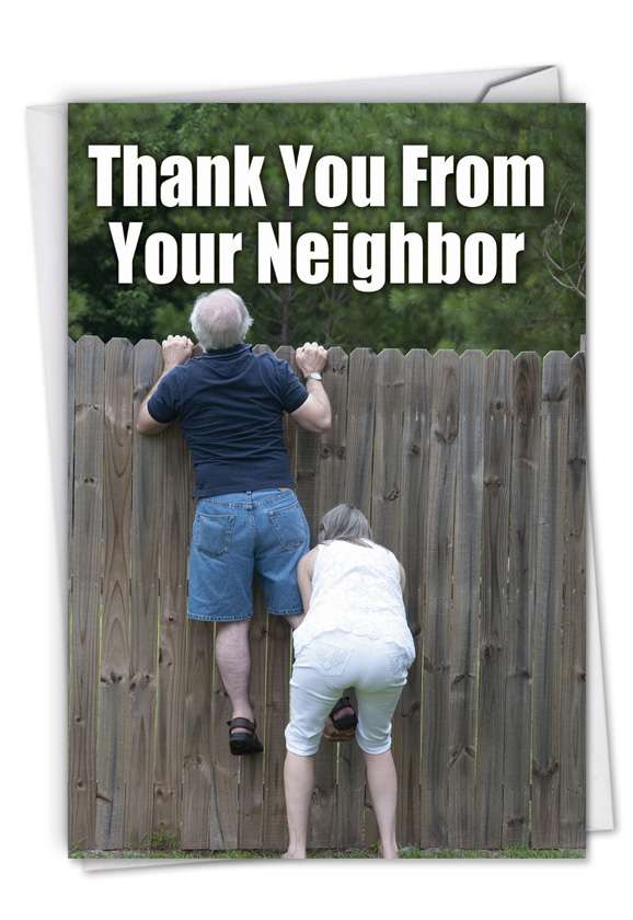 Thank You from Your Neighbor: Funny Thank You Paper Greeting Card