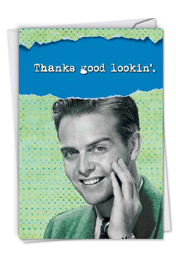 Thanks Good Lookin': Humorous Thank You Printed Greeting Card
