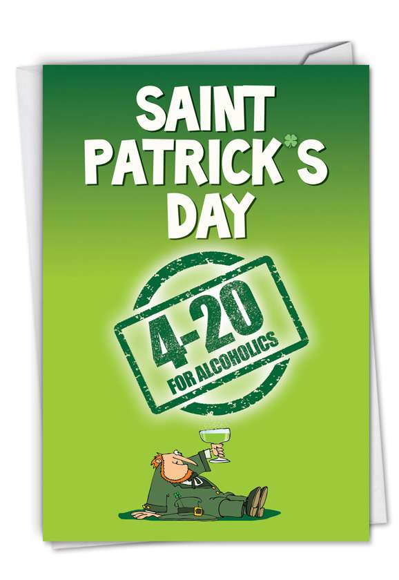 420 for Alcoholics: Hysterical St. Patrick's Day Printed Card
