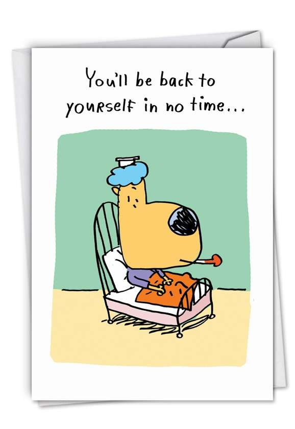 Old Self: Hysterical Get Well Paper Greeting Card