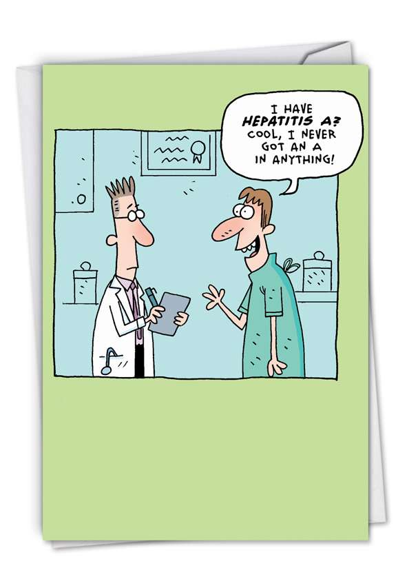 Hepatitis A: Humorous Get Well Paper Greeting Card