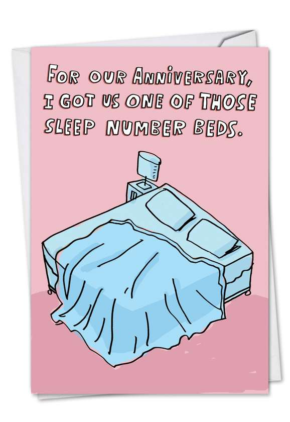 Sleep Number Bed: Funny Anniversary Printed Greeting Card