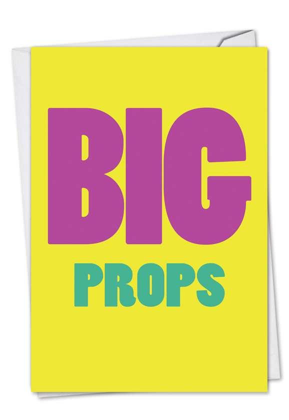 Big Props: Humorous Congratulations Printed Greeting Card
