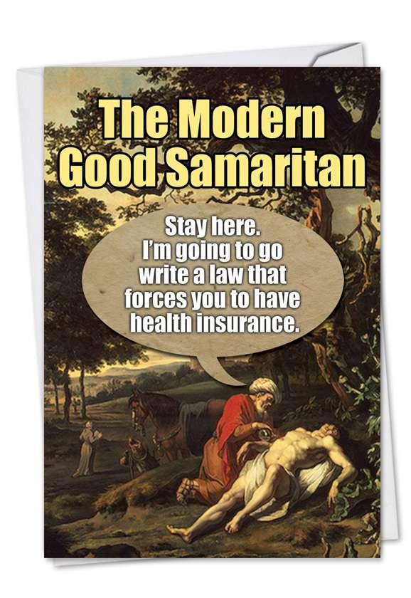 Good Samaritan: Hysterical Get Well Greeting Card