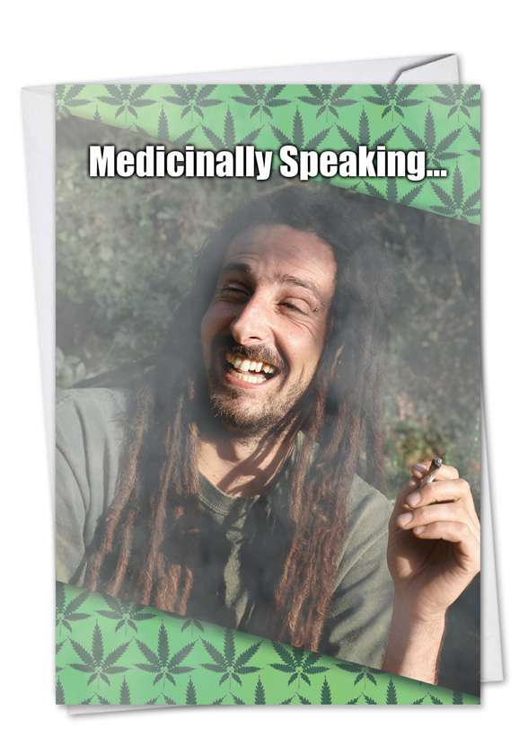 Medicinally Speaking: Hysterical Get Well Paper Greeting Card