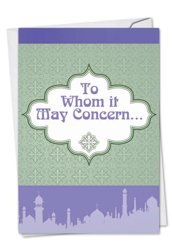 To Whom It May Concern: Funny Friendship Greeting Card