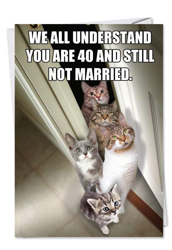 Cats for Singles: Humorous Birthday Paper Card