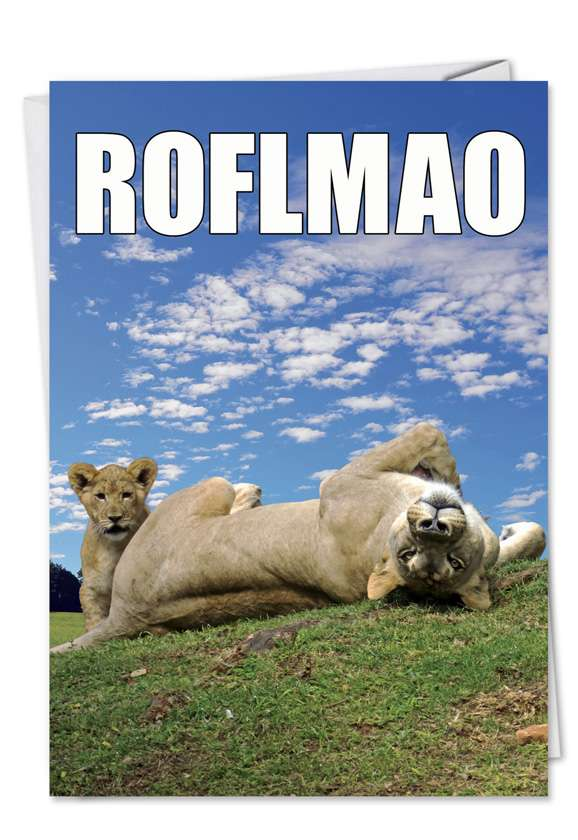 ROFLMAO: Humorous Birthday Greeting Card