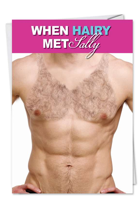 Hairy Met Sally: Funny Birthday Printed Greeting Card