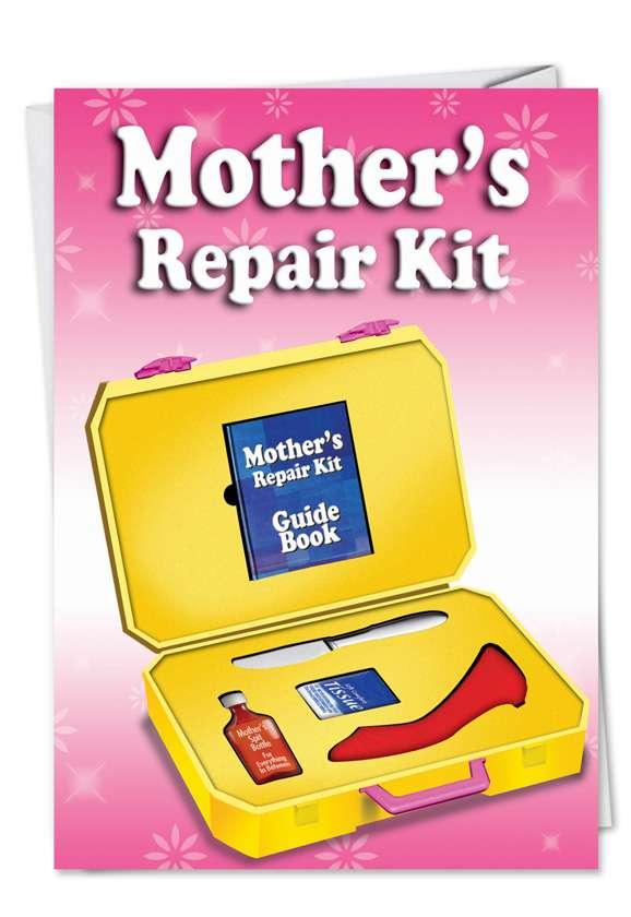 Moms Repair Kit: Humorous Birthday Mother Printed Greeting Card
