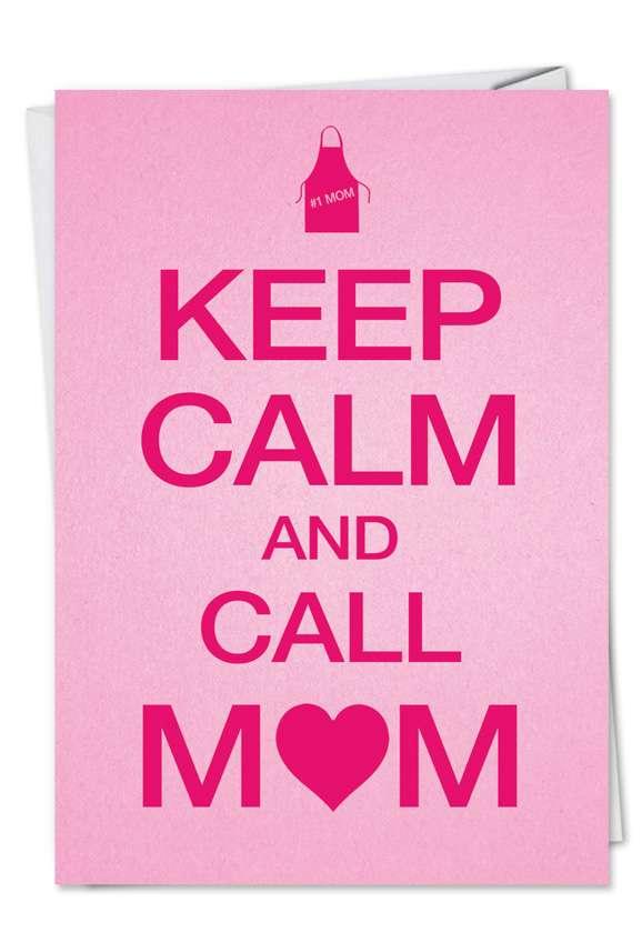 Keep Calm Mom Card