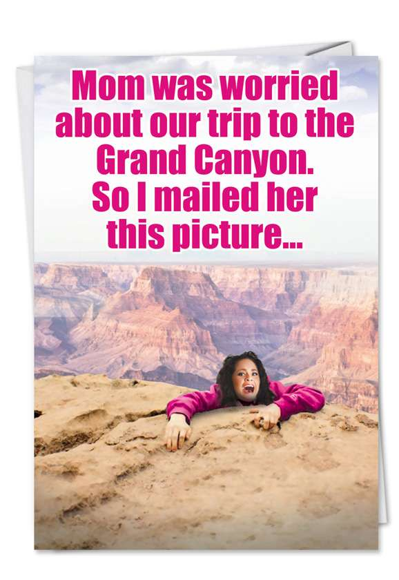 Grand Canyon: Hilarious Mother's Day Printed Card
