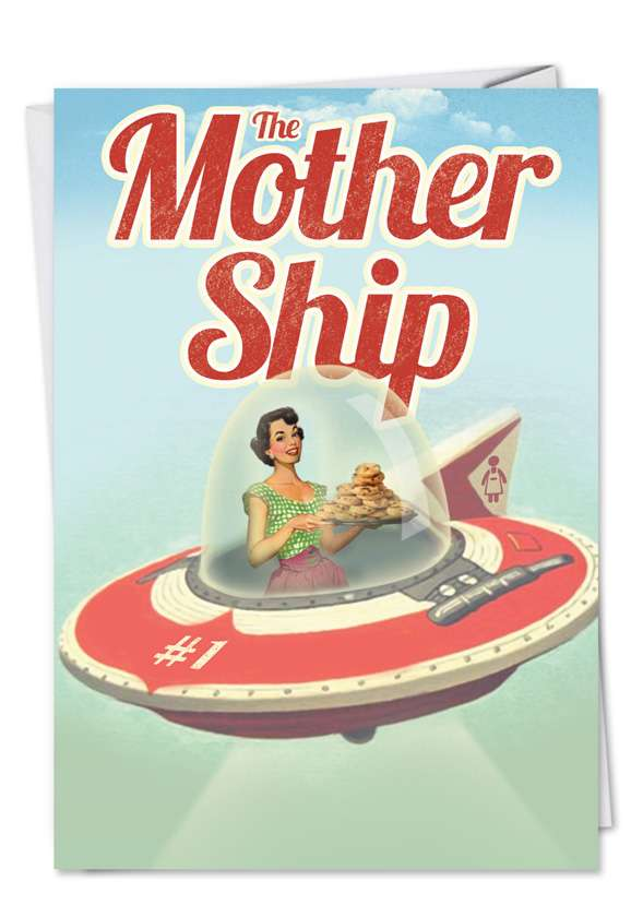 Mother Ship: Hysterical Mother's Day Paper Greeting Card