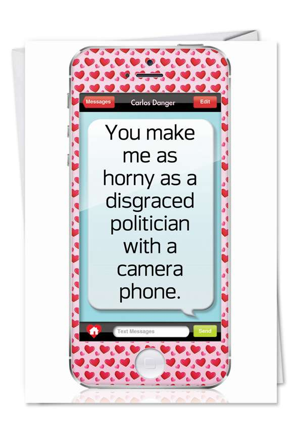 Politician With Camera Phone: Humorous Valentine's Day Paper Card