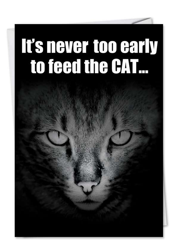 Early To Feed Cat Card