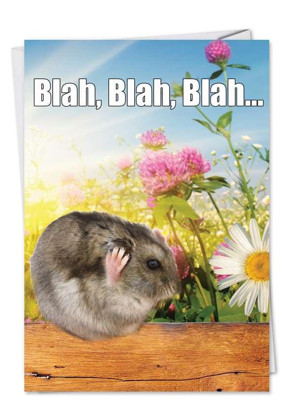 Blah-blah-blah: Funny Birthday Greeting Card