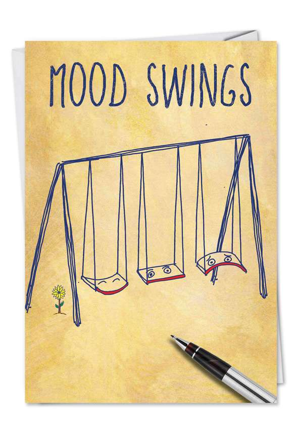 Mood Swings: Hilarious Friendship Paper Card