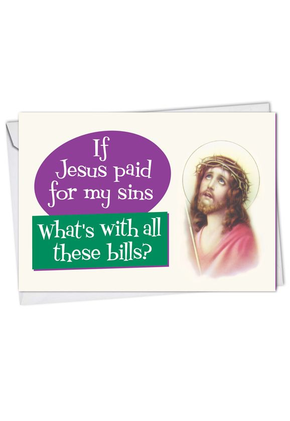 Jesus Paid: Hysterical Get Well Paper Card