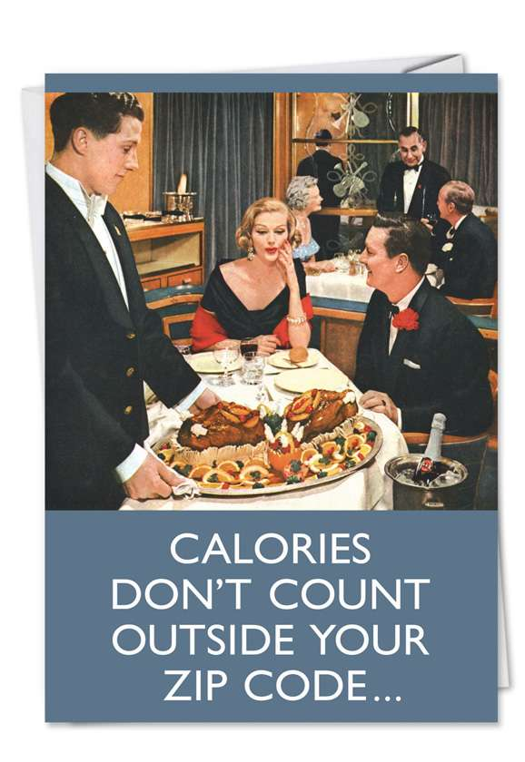 Calories Don't Count: Humorous Friendship Paper Greeting Card