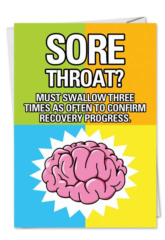 Sore Throat Must Swallow: Hilarious Get Well Paper Greeting Card