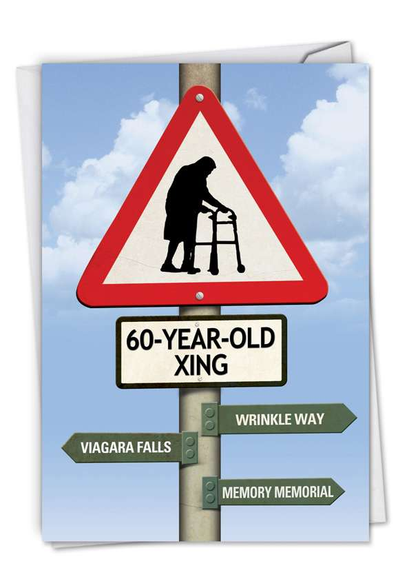 60 Year Old Crossing: Hilarious Birthday Printed Card