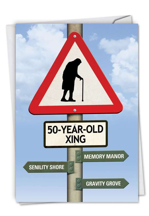 50 Year Old Crossing: Hysterical Birthday Printed Greeting Card