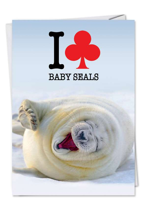 Club Baby Seal: Humorous Birthday Greeting Card