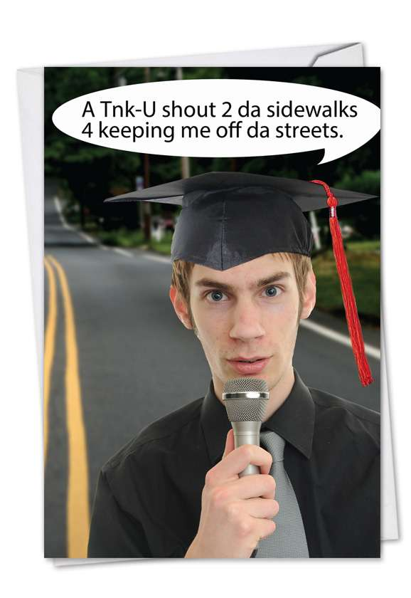Shout to Sidewalks: Hilarious Graduation Paper Greeting Card
