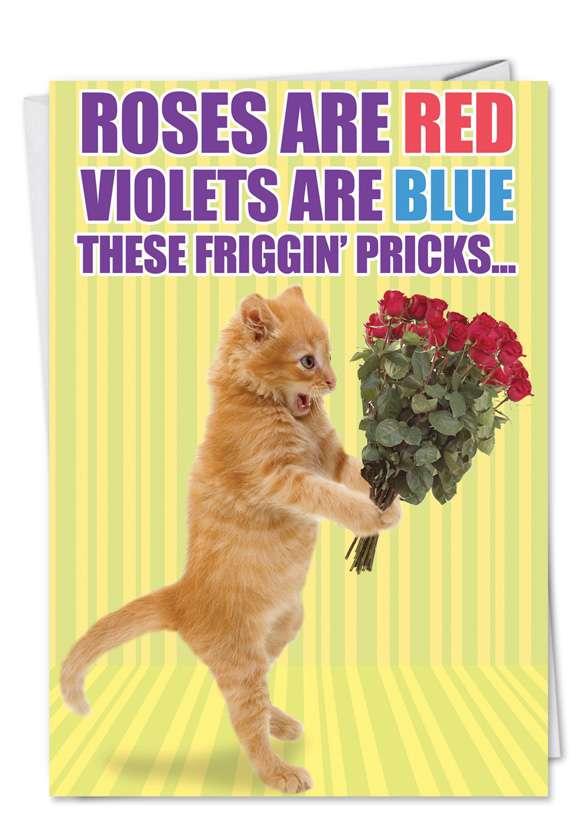 Friggin' Pricks: Hilarious Congratulations Paper Greeting Card