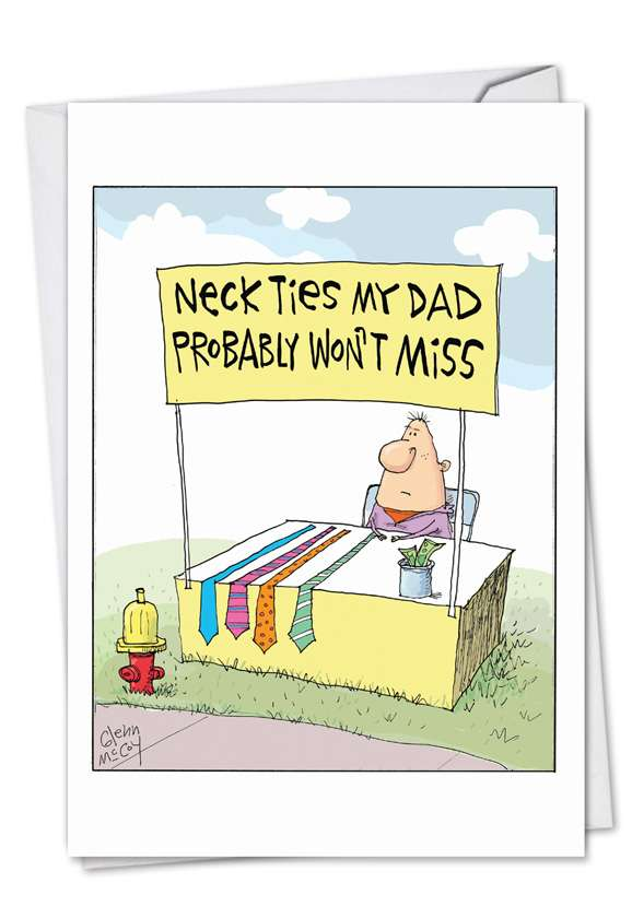 Neckties Dad Won't Miss: Humorous Father's Day Printed Greeting Card