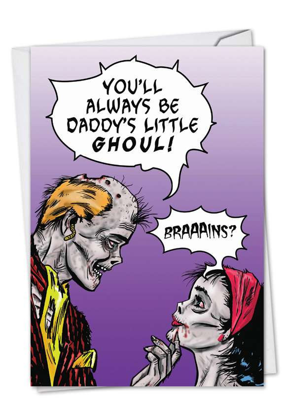 Daddy's Little Ghoul: Funny Father's Day Paper Greeting Card