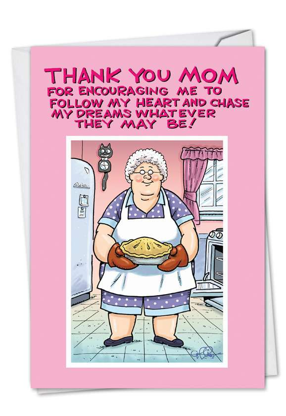 Thank You Mom: Hysterical Mother's Day Greeting Card