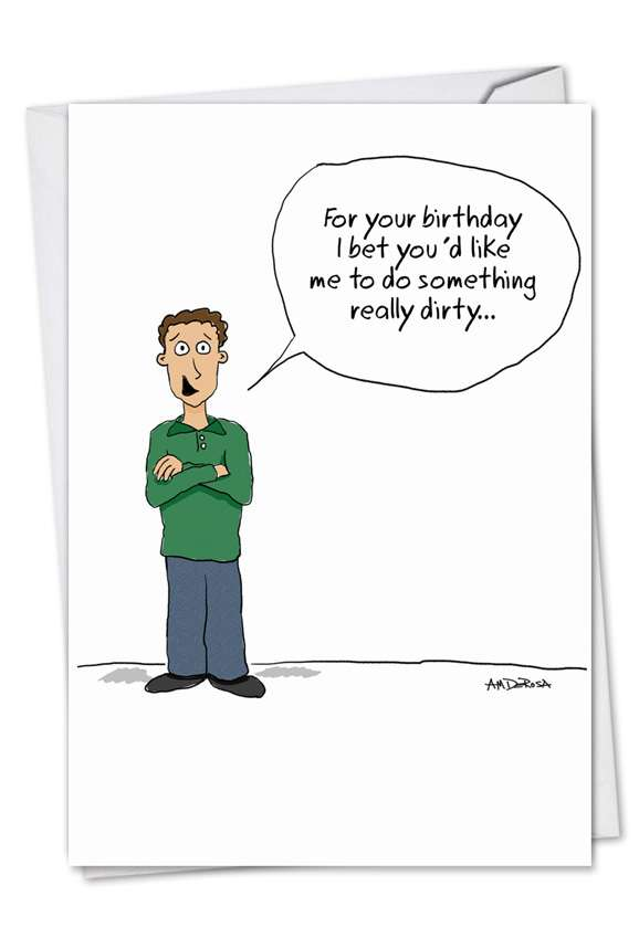 Something Really Dirty: Hilarious Birthday Printed Card
