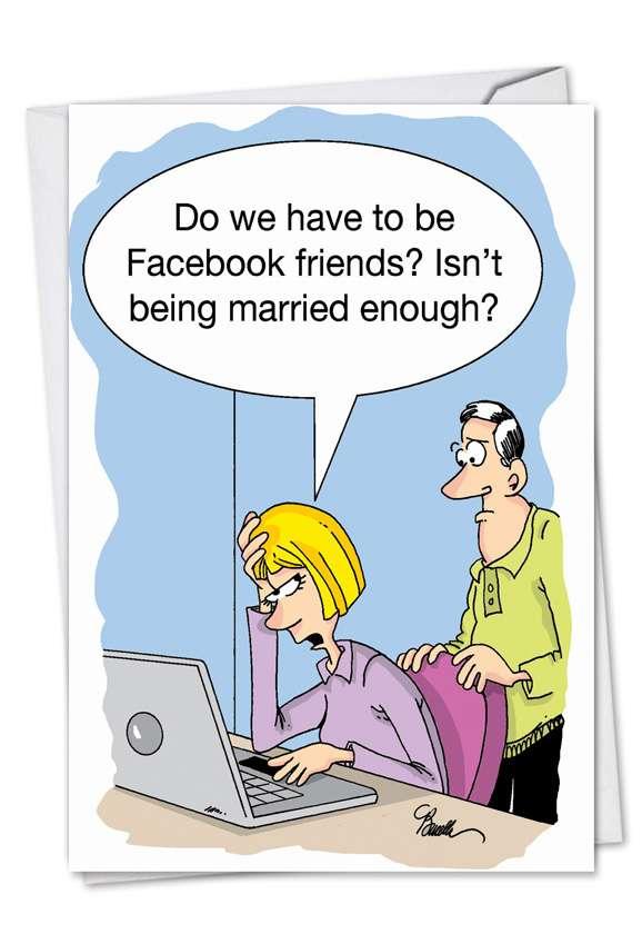 Married Facebook Friends: Humorous Anniversary Printed Card