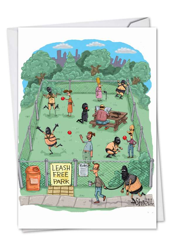 Leash Free Park: Hysterical Birthday Paper Greeting Card