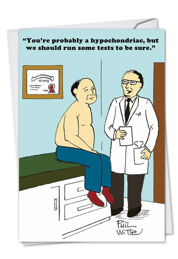 Probably A Hypochondriac: Humorous Get Well Paper Card