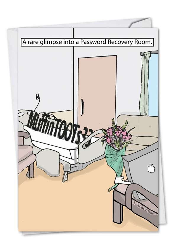 Password Recovery Room: Hysterical Get Well Paper Card