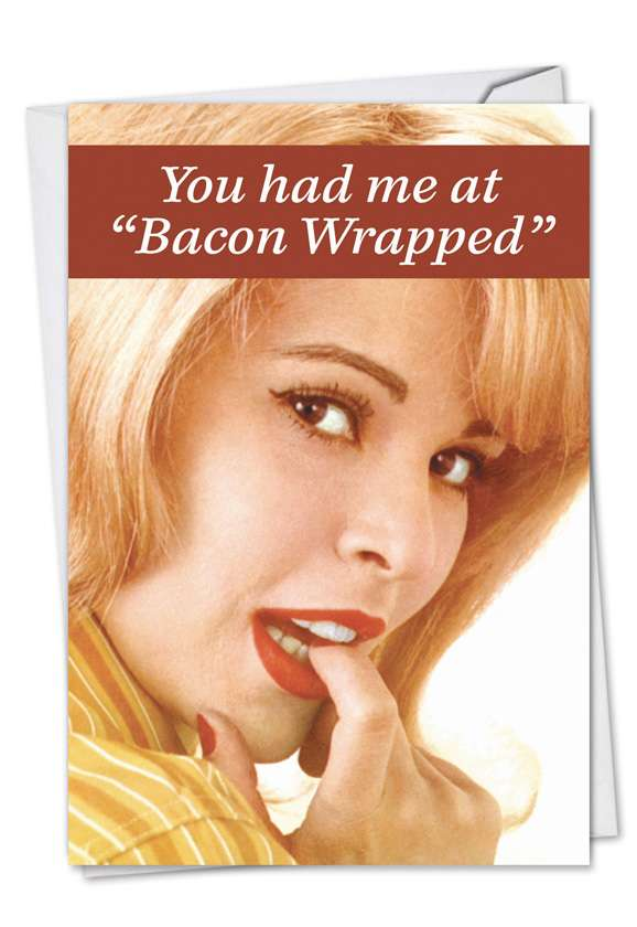 Bacon Wrapped: Funny Birthday Printed Card