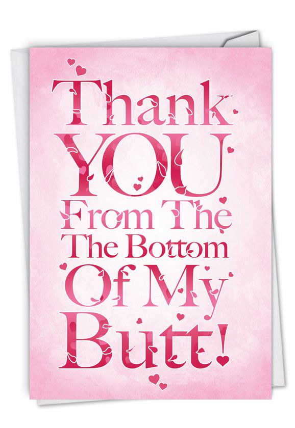 All My Butt: Hilarious Thank You Greeting Card