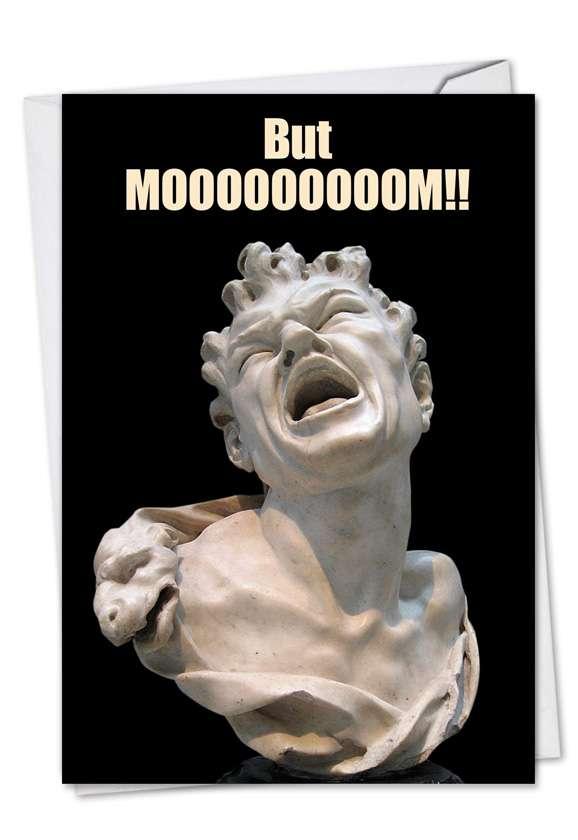 But Mooooooooom!: Hilarious Birthday Printed Card