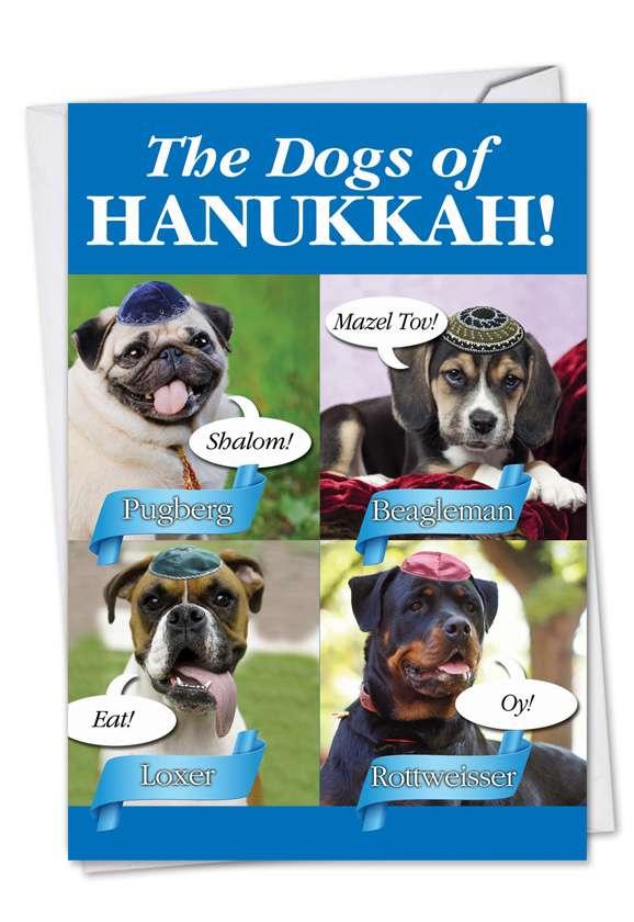 Dogs of Hanukkah: Hysterical Hanukkah Greeting Card