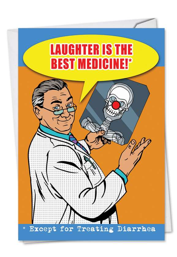 Laughter Is Best Medicine: Humorous Get Well Paper Card