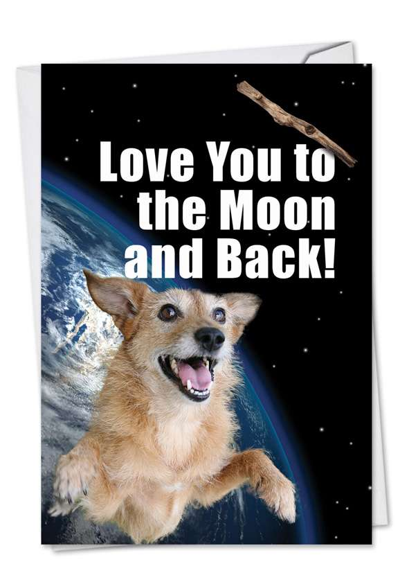 To The Moon: Hilarious Birthday Printed Card